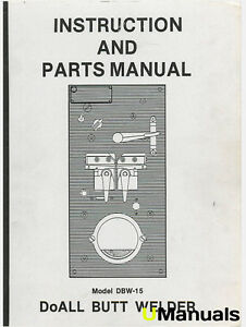 Doall Dbw 15 Butt Welder Instruction And Parts Manual