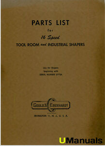 Gould Eberhardt 16 Speed Tool Room And Industrial Shapers Parts Manual