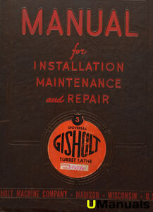 Gisholt No 3 Universal Turret Lathe Installation Maintenance Repair Manual