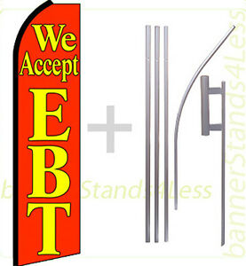 We Accept Ebt Swooper Flag Kit Feather Flutter Banner Sign 15 Set Rq
