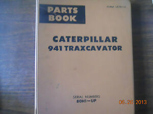 Caterpillar Parts Book 941 Traxcavator S n 80h1 up