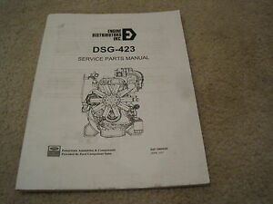 Ford Dsg 423 Industrial Engine Parts Manual nice Engine Distributors Inc 2 3l