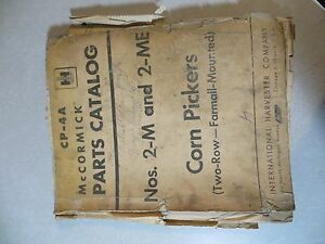 Farmall Ih Mccormick Tractor Nos 2 m And 2 me Corn Pickers Parts Catalog