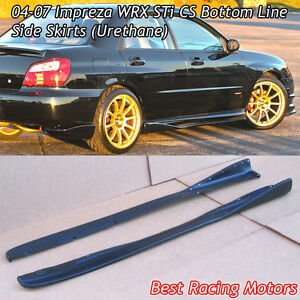 Bottom Line Cs Style Side Skirts urethane Fits 04 07 Subaru Impreza Sti