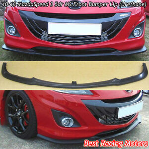 Ms Style Front Bumper Lip urethane Fits 10 13 Mazda Mazdaspeed 3 5dr