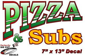 Pizza And Subs 7 x13 Decal For Pizza Restaurant Or Concession Food Trailer