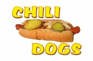Chili Dogs 9 x13 Decal For Hot Dog Cart Or Concession Trailer Sign Or Banner
