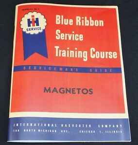 Ih Farmall Magneto Service Manual Blue Ribbon Service Manual H4 A B C H M
