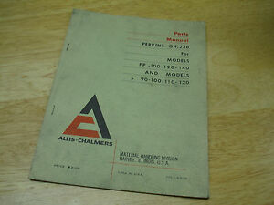 Allis chalmers Perkins G4 236 4 Cyl Engine Parts Manual Fp 100 140 S 90 120