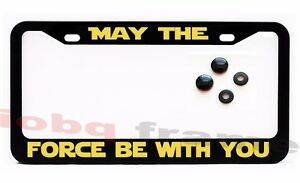 May The Force Be With You Black License Plate Frame Screw Caps Star Wars Fan