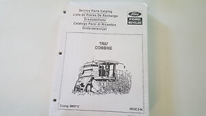 Ford New Holland Tr87 Combine Service Parts Catalog Manual 1994 Brand New