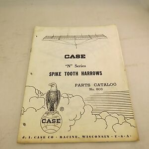 Case n Series Spike Tooth Harrows Parts Catalog No 803
