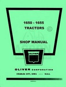 Oliver 1650 1655 Tractor Shop Service Repair Manual