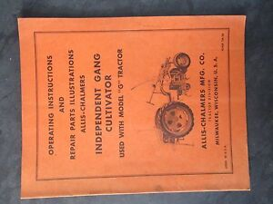 Allis Chalmers G Tractor Independent Gang Cultivator Operating Instructions