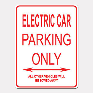Electric Car Parking Only Street Sign Heavy Duty Aluminum Sign 9 X 12