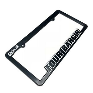 Four Bangin License Plate Frame Honda Civic Vtec Shirt S2000 Del Sol Accord Jdm