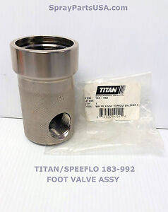 Titan Speeflo 183 992 Or 183992 Foot Valve For Hydrapro Powrtwin