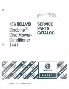 New Holland 1441 Discbine Disc Mower conditioner Service Parts Catalog