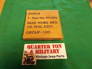 Dodge Wc M37 Military Nos Rear Axle Outer Seal 100 Original s16