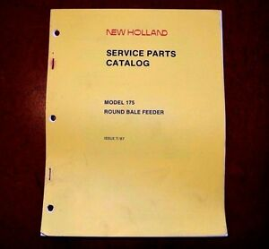 New Holland 175 Round Bale Feeder Service Parts Book Catalog Manual 1987 5017510
