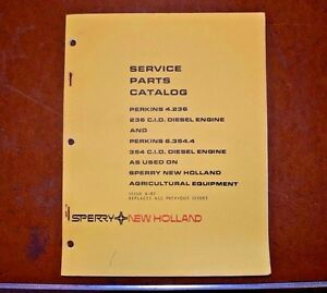 New Holland Service Parts Book Perkins 4 236 Cid 6 354 4 354 Diesel Engines 1982
