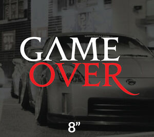 2 Colors Gameover Vinyl Decal Car Window Sticker Jdm Ill Fatlace Stance