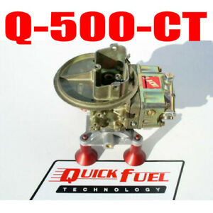Quick Fuel Q 500 Ct Cfm Circle Track 4412 Holley Gas Carb Free Usa Shipping