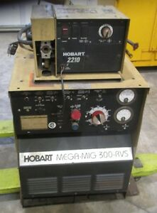 Hobart Mega mig 300 Rvs Welder With Hobart 2210 Wire Feed