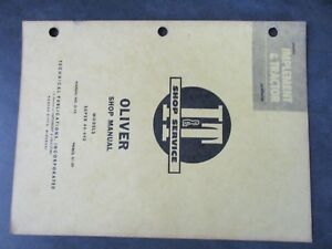 Oliver Super 44 440 Tractor Shop Manual