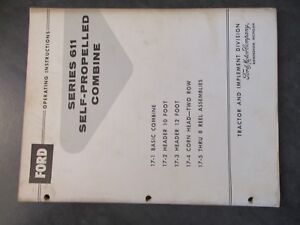 Ford Series 611 Self propelled Combine Operating Instructions