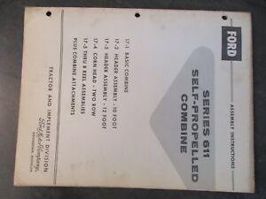 Ford Series 611 Self propelled Combine Assembly Instructions