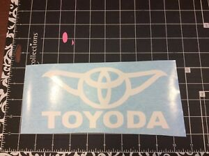 Toyoda Toyota Yoda Mr2 Celica Tacoma Car Truck Window Sticker Decal White