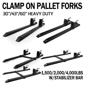 30 43 60 Hd Clamp On Pallet Forks 4 000 Lb Capacity W Stabilizer Bar
