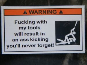 Magnet F Ing With My Tools Toolbox Warning Magnet Snapon Mac Must Have