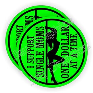 Support Single Moms Hard Hat Stickers Helmet Decals Motorcycle Stripper ~ Funny