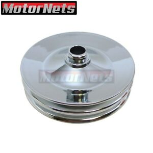 Chrome Saginaw Press On Power Steering Pulley Gm Chevy Double 2 Groove 3 4 Sbc