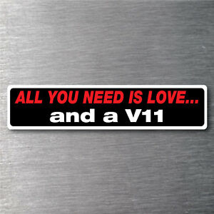 All You Need Is A V11 Sticker 7 Yr Water Fade Proof Vinyl Parts Aston Martin