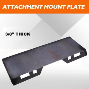 3 8 Thick Quick Tach Attachment Mount Plate For Skidsteer Bobcat Kubota