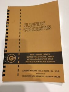 Manual For Clausing Colchester 13 Vs 8000 Series Geared Head Engine Lathes