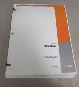 Case 420 Skid Steer Parts Catalog Manual 7 9710na 2005