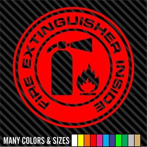 Fire Extinguisher Inside Decal Sticker Car Truck Window Choice Of Colors