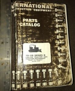 International Harvester Td 24 Td 25b Td 25c Crawler Parts Catalog Manual