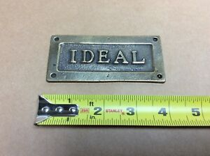 Old Vtg Ideal Brass Tag Plaque Sign Hit Miss Gas Engine Steam Tractor Machine