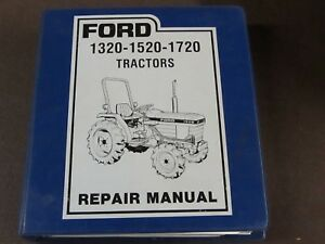 Ford 1320 1520 1720 Oem Repair Manual Also 1715 Tractor Supplement