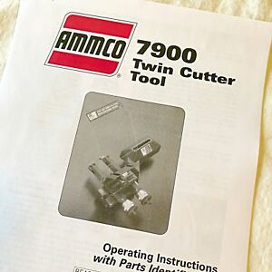 Ammco 7900 Twin Disc Cutter Installation Operation Parts Diagrams Manual