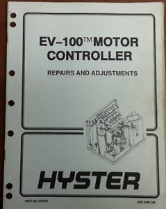 Hyster Ev 100 Motor Controller Repairs And Adjustments 897070 2200 Srm 288