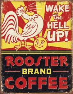 Rooster Brand Coffee Wake Up Vintage Style Metal Signs Man Cave Garage Decor 69
