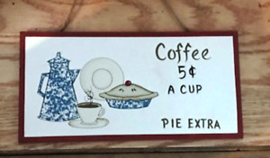 Coffee 5c Pie Extra Vintage Dishes Country Kitchen Wood Wall Decor Sign 4 5x10