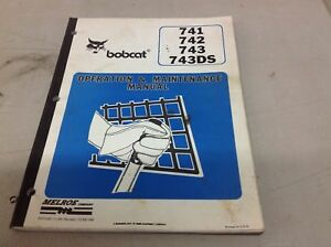 Bobcat Operation And Maitenance Manual 741 742 743 743ds