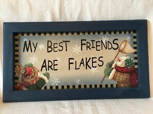 Best Friends Are Flakes Snowmen Handpainted Primitive Farm House Country Framed